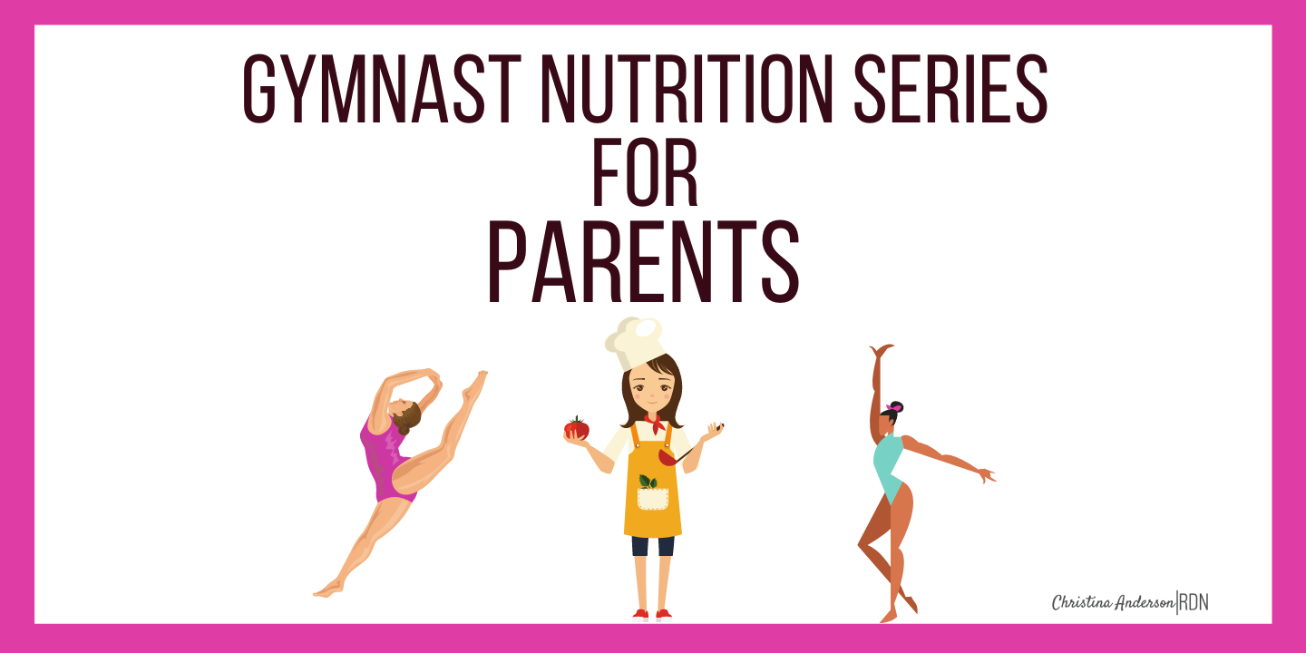 Gymnast Nutrition Series for Parents-2