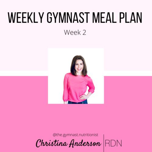 Gymnast Meal Plan Week 2
